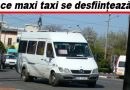 ATENȚIE! Două linii de maxi taxi circulă azi pentru ultima dată prin Buzău!