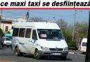 ATENȚIE! Două linii de maxi taxi circulă azi pentru ultima dată prin Buzău!
